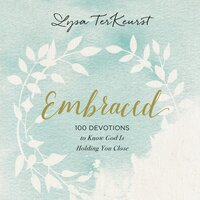 Embraced - Lysa TerKeurst
