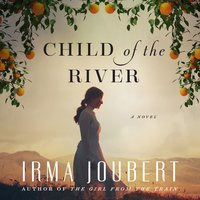 Child of the River - Irma Joubert
