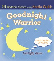 Good Night Warrior - Sheila Walsh