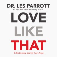 Love Like That - Les Parrott
