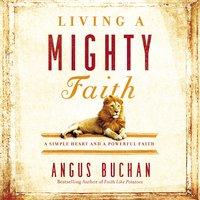 Living a Mighty Faith - Angus Buchan