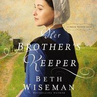 Her Brother's Keeper - Beth Wiseman