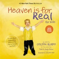 Heaven is for Real for Kids - Sonja Burpo, Todd Burpo
