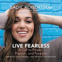 Live Fearless - Sadie Robertson Huff