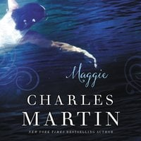 Maggie: The Sequel to The Dead Don't Dance - Charles Martin