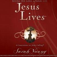 Jesus Lives - Sarah Young