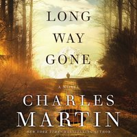 Long Way Gone - Charles Martin