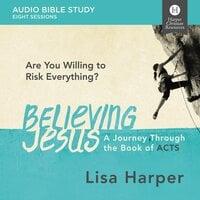 Believing Jesus: Audio Bible Studies - Lisa Harper
