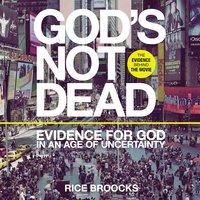 God's Not Dead - Rice Broocks