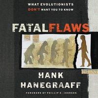 Fatal Flaws - Hank Hanegraaff