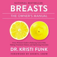 Breasts: The Owner's Manual - Kristi Funk