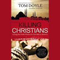 Killing Christians - Tom Doyle
