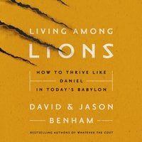 Living Among Lions - David and Jason Benham