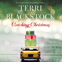 Catching Christmas - Terri Blackstock