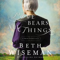Love Bears All Things - Beth Wiseman