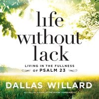 Life Without Lack - Dallas Willard