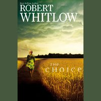The Choice - Robert Whitlow