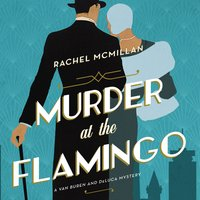 Murder at the Flamingo - Rachel McMillan
