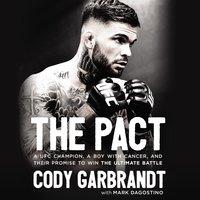 The Pact - Cody Garbrandt