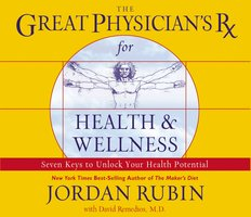 The Great Physician's Rx for Health and Wellness - Jordan Rubin