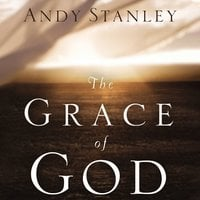 The Grace of God - Andy Stanley