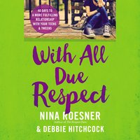 With All Due Respect - Nina Roesner, Debbie Hitchcock