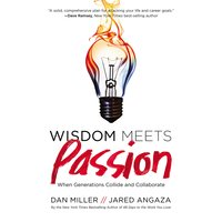 Wisdom Meets Passion - Dan Miller,Jared Angaza
