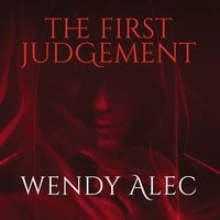 The First Judgement - Wendy Alec