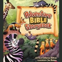 Adventure Bible Storybook - Catherine DeVries