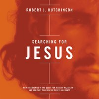 Searching for Jesus - Robert J. Hutchinson