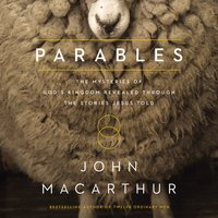 Parables - John F. MacArthur