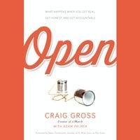 Open - Craig Gross,Adam Palmer