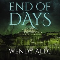 End of Days - Wendy Alec