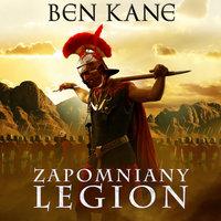 Zapomniany legion - Ben Kane