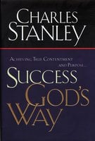 Success God's Way - Charles F. Stanley