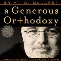 A Generous Orthodoxy - Brian D. McLaren