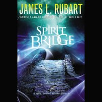 Spirit Bridge - James L. Rubart