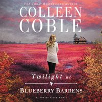Twilight at Blueberry Barrens - Colleen Coble