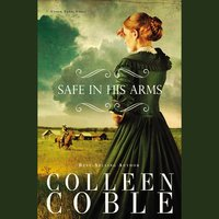 Safe in His Arms - Colleen Coble