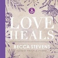 Love Heals - Becca Stevens