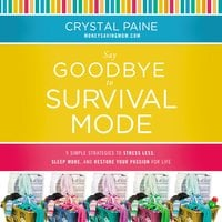Say Goodbye to Survival Mode - Crystal Paine