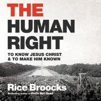 The Human Right - Rice Broocks
