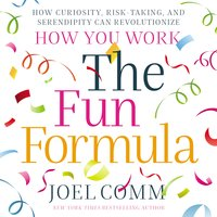 The Fun Formula - Joel Comm
