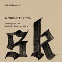 Sandcastle Kings - Rich Wilkerson Jr.