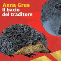 Il bacio del traditore - Anna Grue