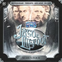Jago & Litefoot - Series 04 - Justin Richards,Matthew Sweet,Nigel Fairs,John Dorney