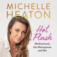 Hot Flush - Michelle Heaton