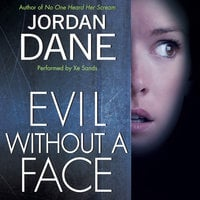 Evil Without a Face - Jordan Dane