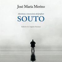Aventuras e invenciones del profesor Souto - Jose María Merino