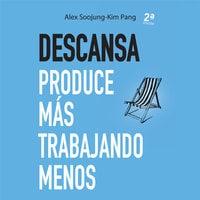 Descansa - Alex Soojung-Kim Pang